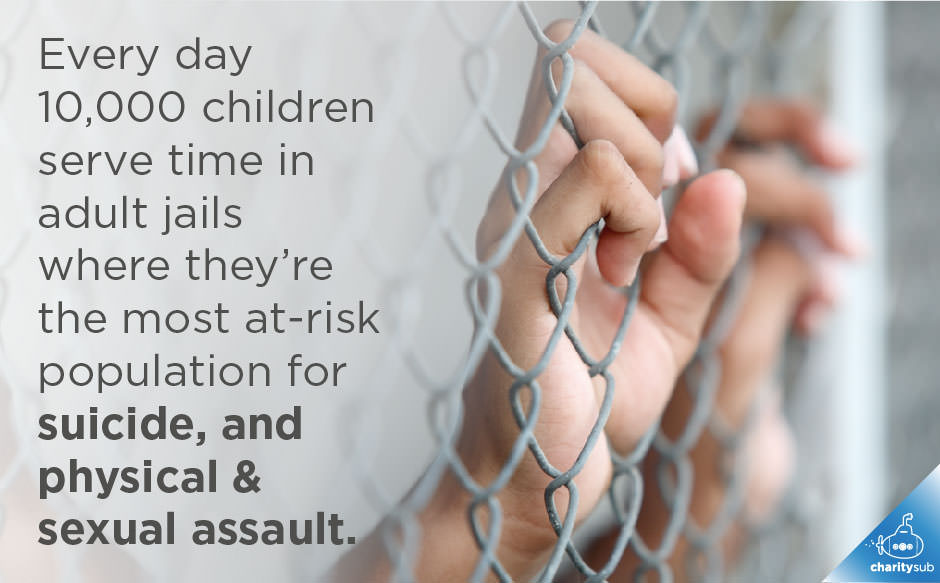 Every day 10,000 children serve time in adult jails.
